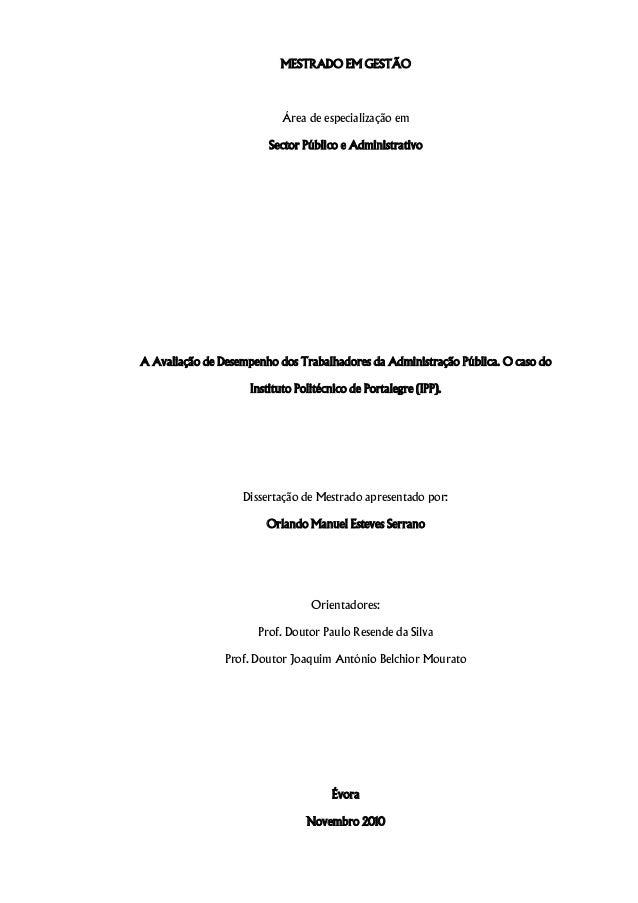 MESTRADO EM GESTÃO Área de especialização em Sector Público e Administrativo A Avaliação de Desempenho dos Trabalhadores d...