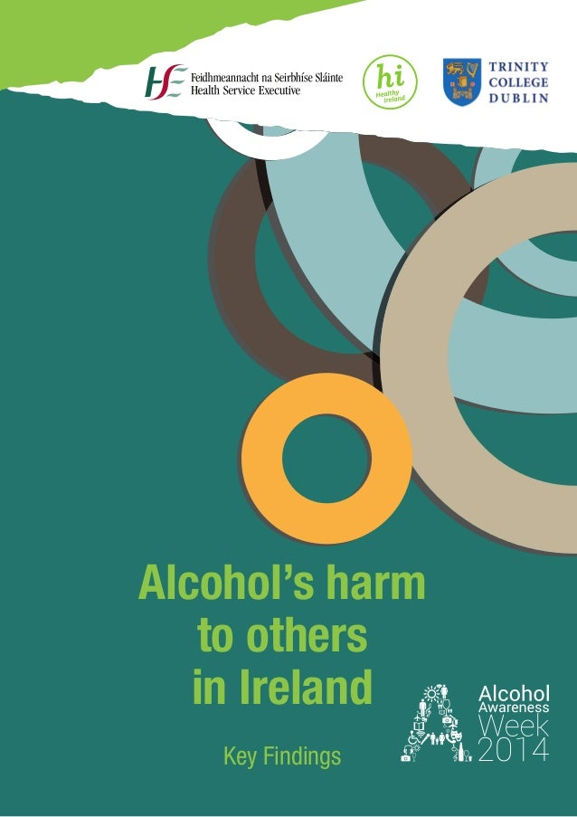 Alcohol's harm to others in Ireland Key Findings