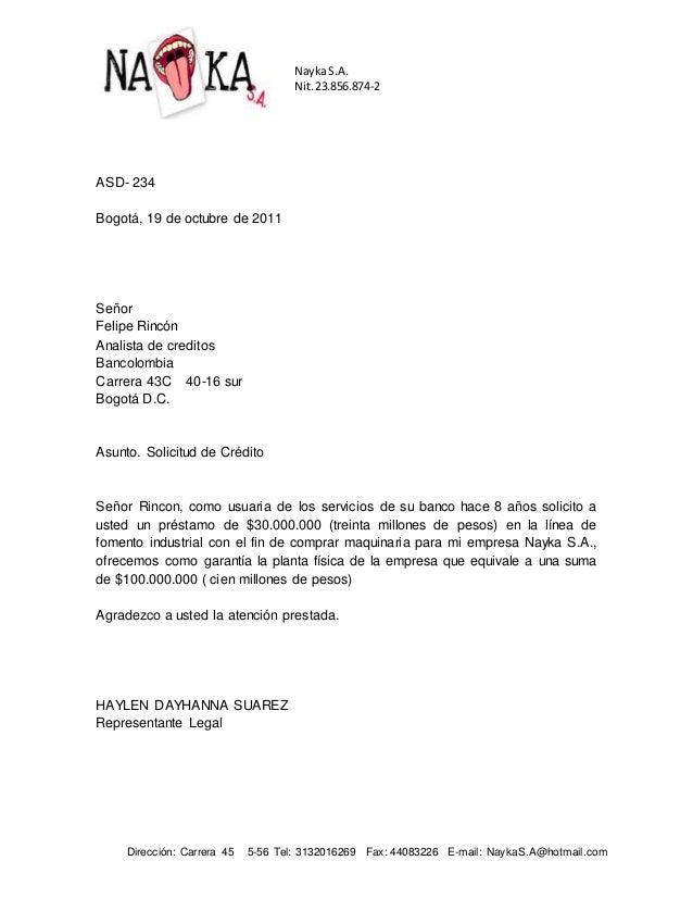 ASD- 234 Bogotá, 19 de octubre de 2011 Señor Felipe Rincón Analista de creditos Bancolombia Carrera 43C 40-16 sur Bogotá D...