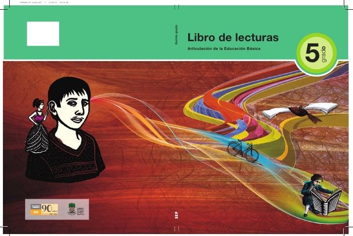 Libro de lecturasArticulacióndelaEducaciónBásica                                      5                               ...
