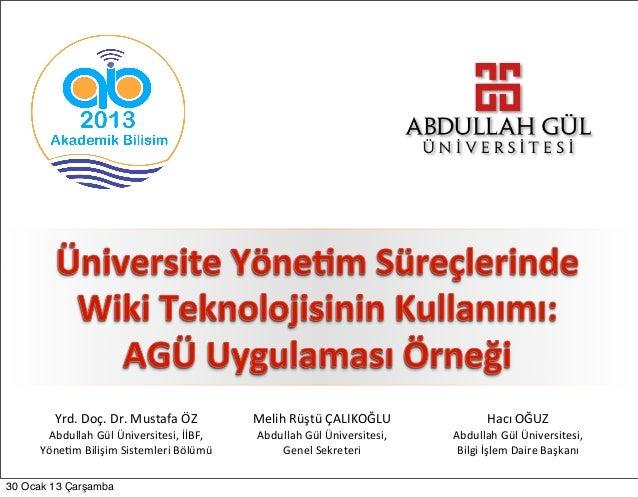 Akademik  Bilişim - 2013 - Sunumu - 24 Ocak 2013