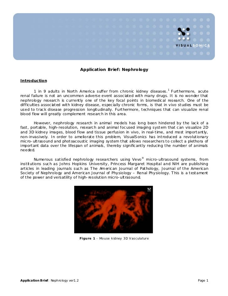 Application Brief: NephrologyIntroduction         1 in 9 adults in North America suffer from chronic kidney diseases.1 Fur...