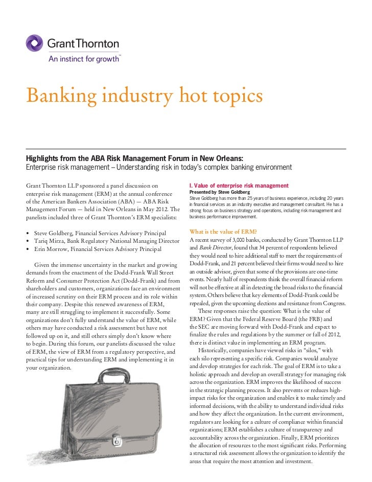 Banking industry hot topicsHighlights from the ABA Risk Management Forum in New Orleans:Enterprise risk management – Under...