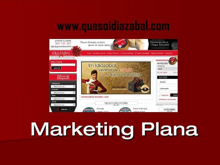 Marketing Plana www.quesoidiazabal.com