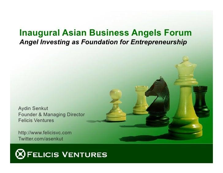 Inaugural Asian Business Angel Forum Keynote