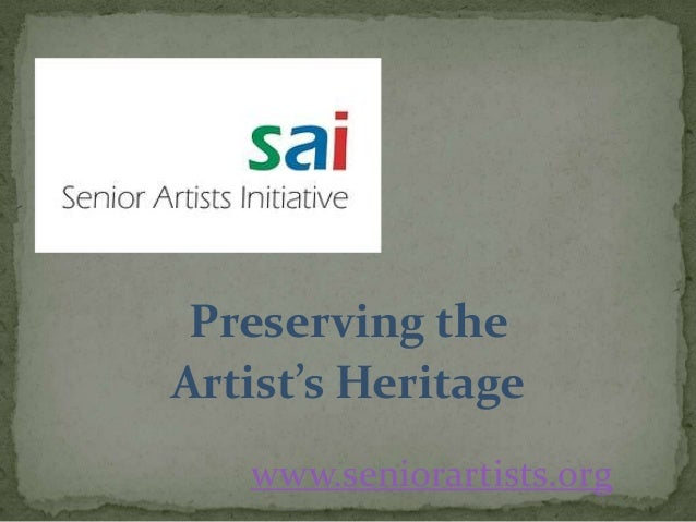 SAI: Preserving the  Artist's Heritage