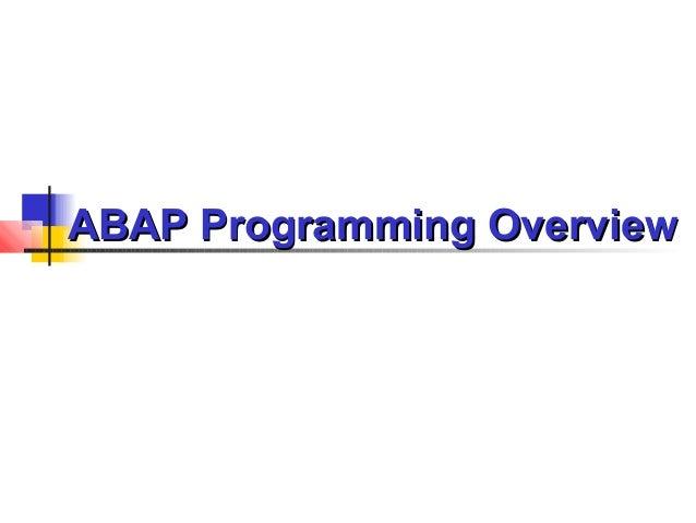 ABAP ProgrammingABAP Programming OverviewOverview