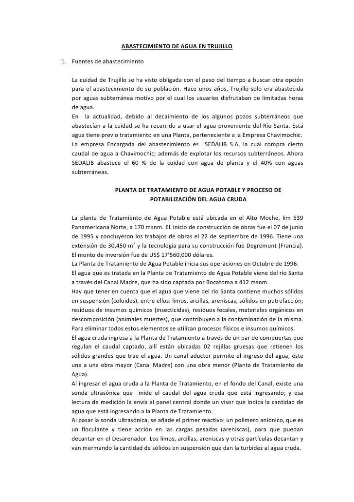 ABASTECIMIENTO DE AGUA EN TRUJILLO1. Fuentes de abastecimiento   La cuidad de Trujillo se ha visto obligada con el paso de...