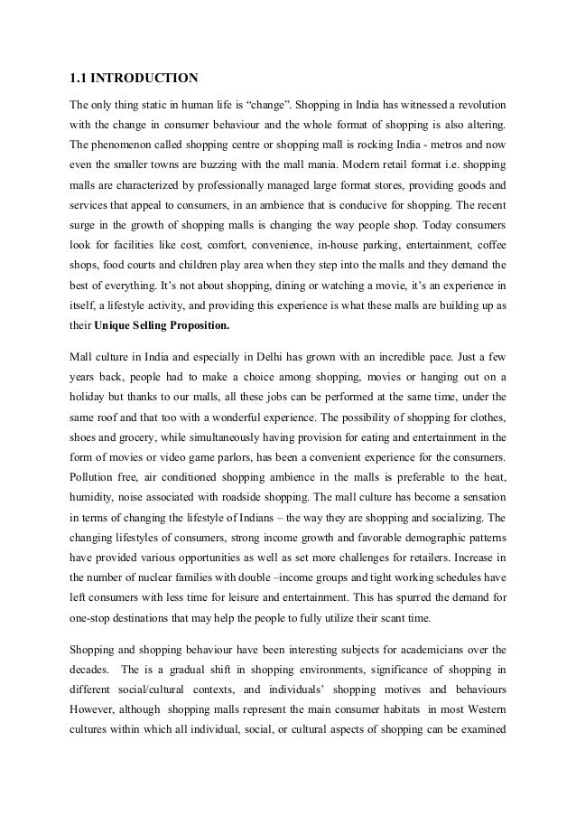 questionnaire on indian consumer behaviour about mall culture Deals with the usual aspects of consumer behavior like culture ,social class, lifestyle customer delight ,e-consumer behavior and changing consumer behavior in the indian context further value addition has been done by discussing ethical and social issues in structured questionnaire.
