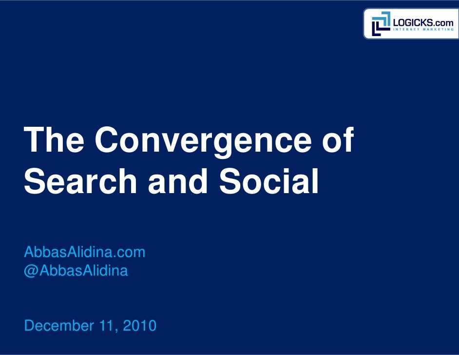 The Convergence of  Search and Social