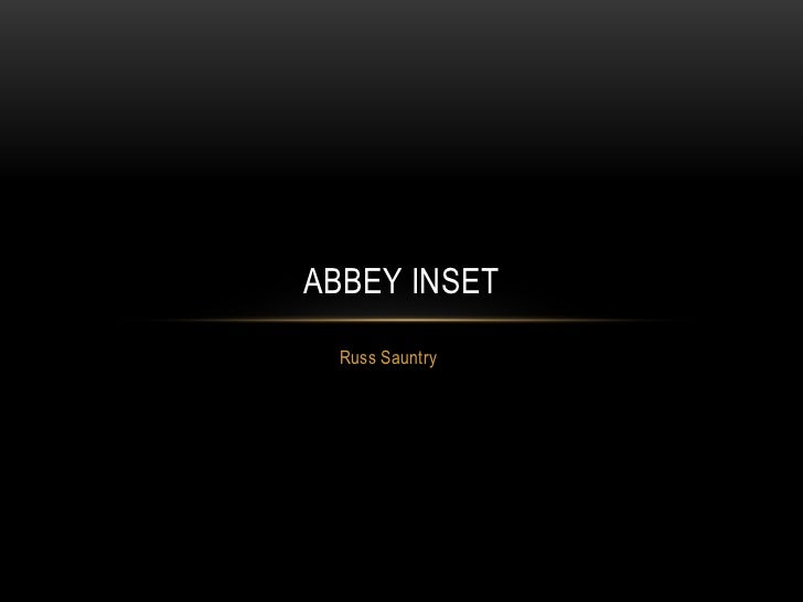 Russ Sauntry<br />Abbey INSET<br />
