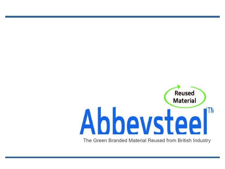 Abbeysteel - Reusing Steel