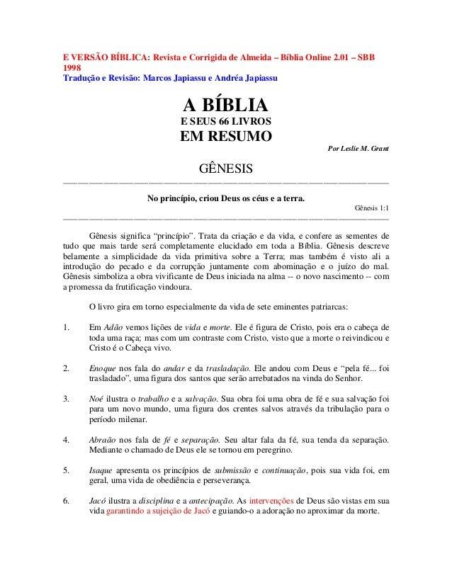 E VERSÃO BÍBLICA: Revista e Corrigida de Almeida – Bíblia Online 2.01 – SBB 1998 Tradução e Revisão: Marcos Japiassu e And...