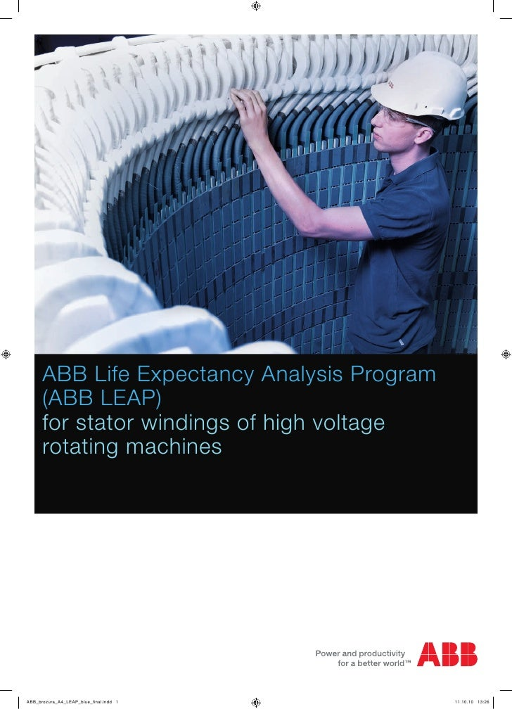 ABB Life Expectancy Analysis Program      (ABB LEAP)      for stator windings of high voltage      rotating machinesABB_br...