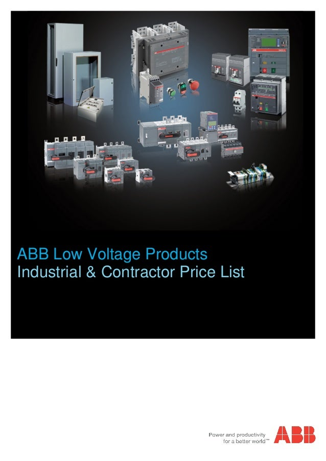 ABB Low Voltage Products Industrial & Contractor Price List