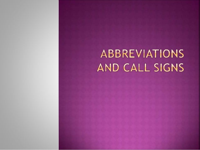 Abbreviations  Missing vowels  Two letters  Odd ones out  Call signs  National  International