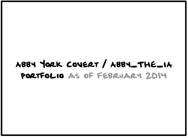 Abby York Covert / Abby_THE_IA portfolio as of February 2014