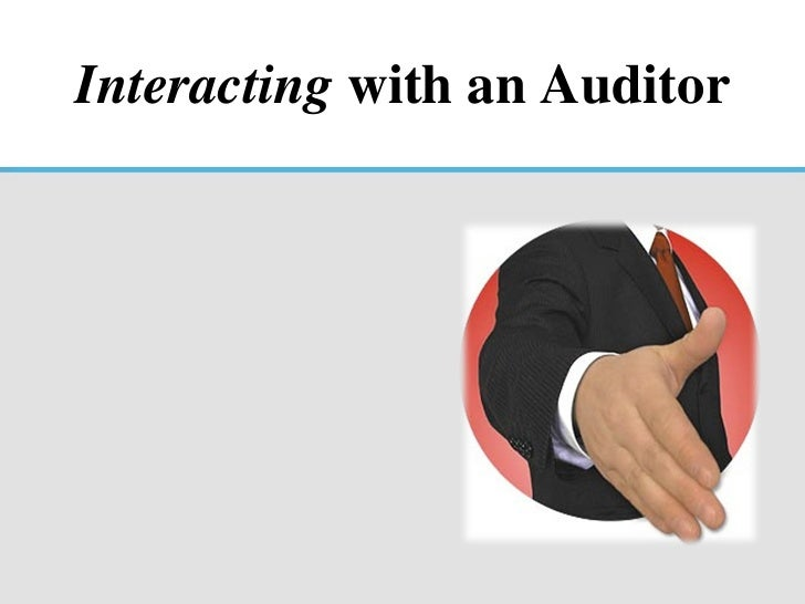Interacting  with an Auditor