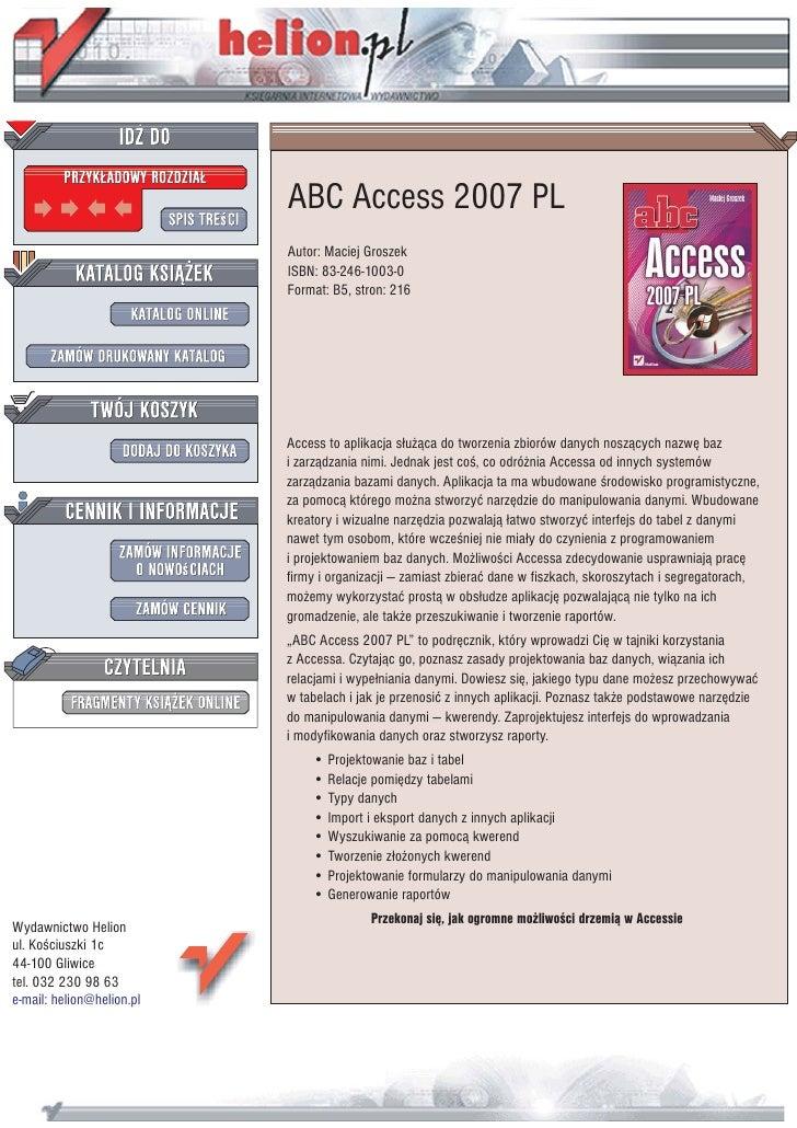 ABC Access 2007 PL                            Autor: Maciej Groszek                            ISBN: 83-246-1003-0        ...