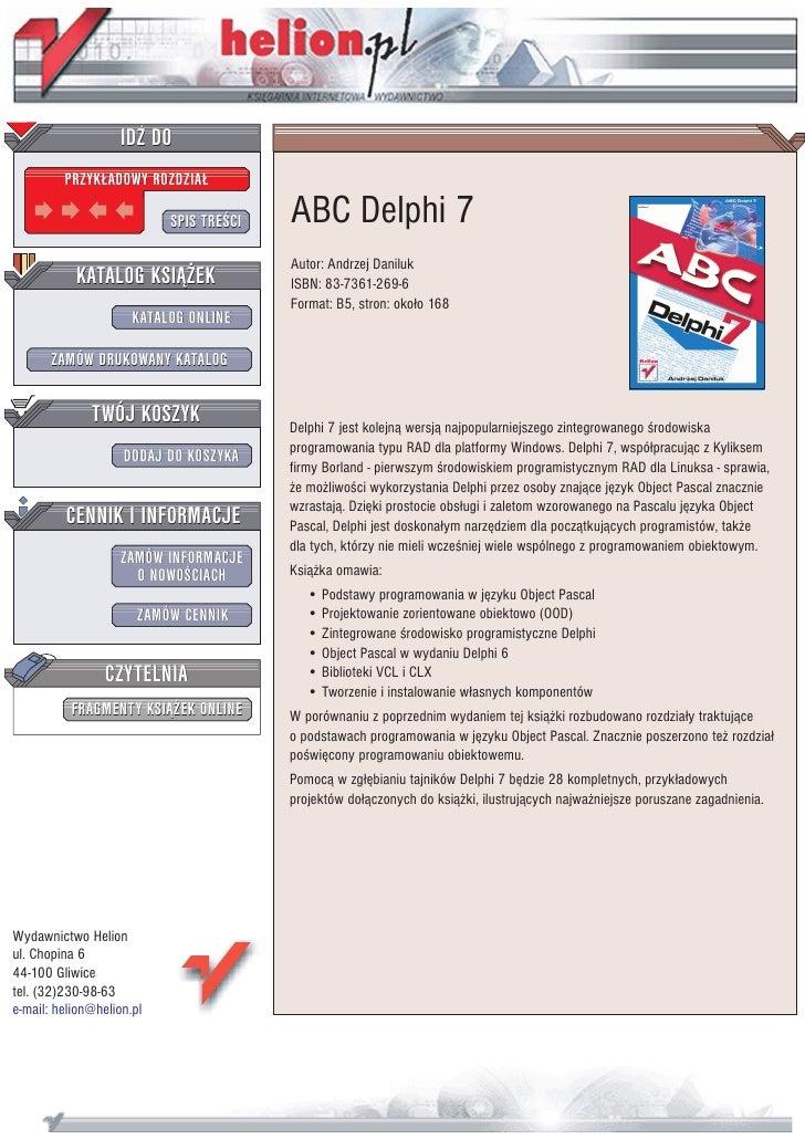 IDZ DO          PRZYK£ADOWY ROZDZIA£                             SPIS TRE CI   ABC Delphi 7                               ...