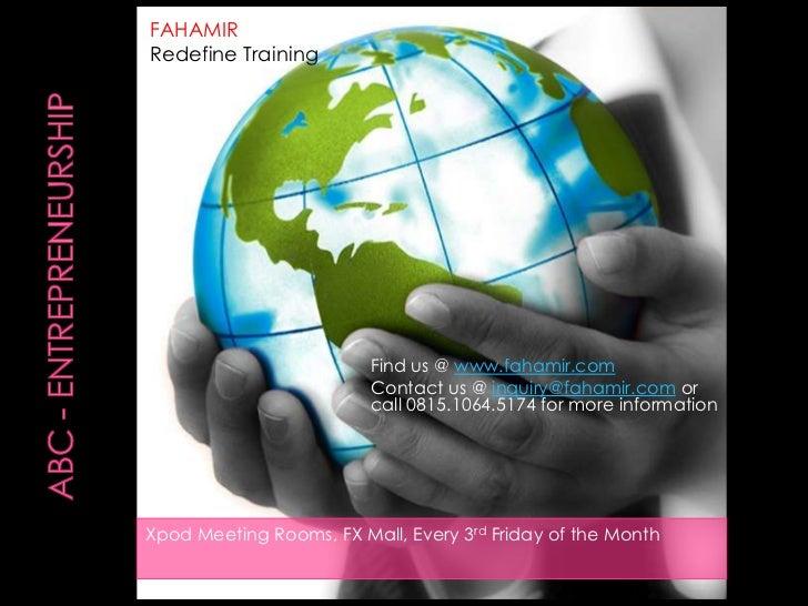 FAHAMIRRedefine Training                         Find us @ www.fahamir.com                         Contact us @ inquiry@fa...