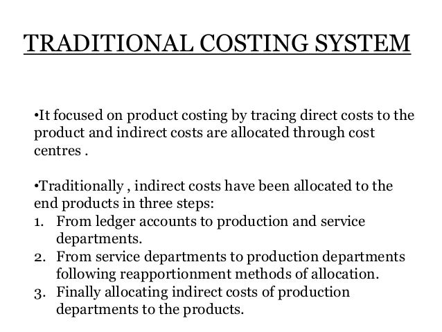 disadvantages of traditional costing system