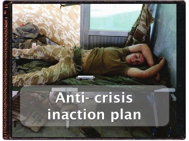 Anti-crisis inaction plan