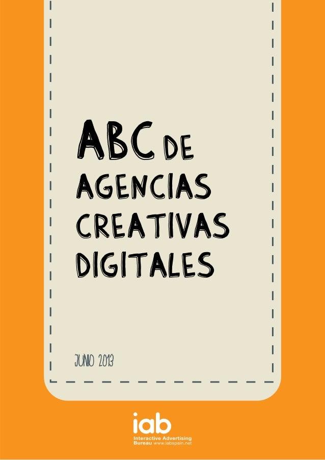 ABC DE AGENCIAS CREATIVAS DIGITALES Junio 2013