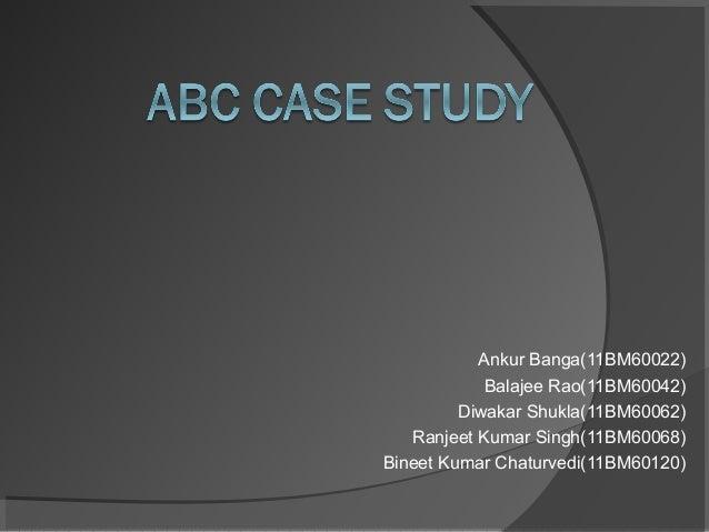 Ankur Banga(11BM60022) Balajee Rao(11BM60042) Diwakar Shukla(11BM60062) Ranjeet Kumar Singh(11BM60068) Bineet Kumar Chatur...