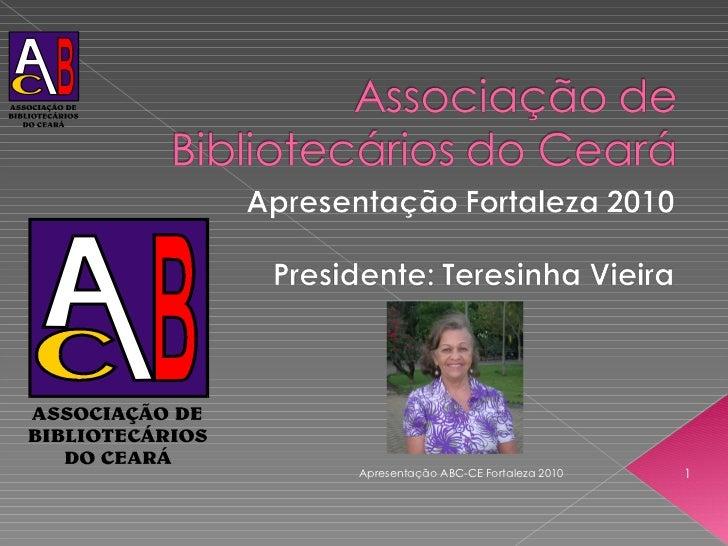 Apresentação ABC-CE Fortaleza 2010