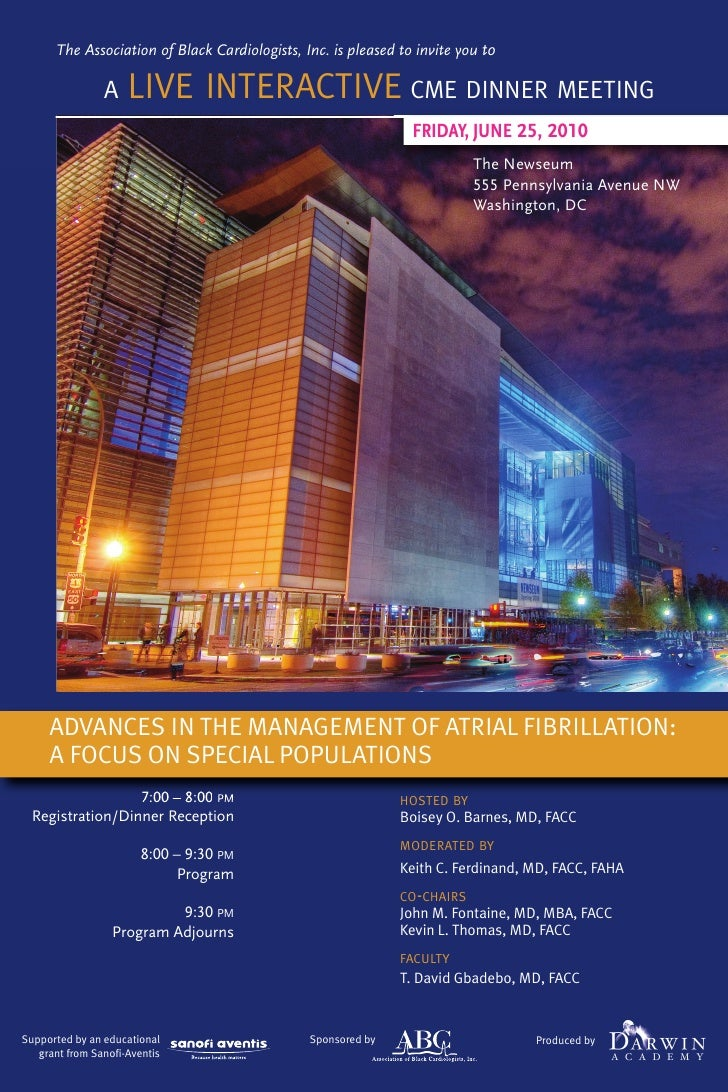 The Association of Black Cardiologists, Inc. is pleased to invite you to                A    LIVE INTERACTIVE CME DINNER M...