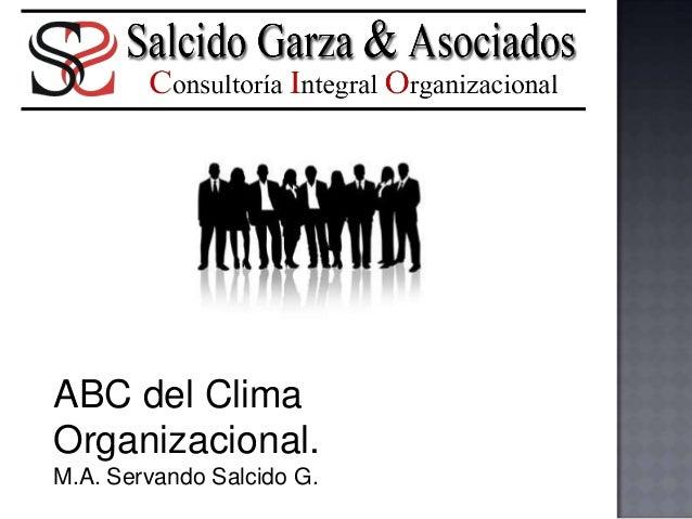 ABC del Clima Organizacional. M.A. Servando Salcido G.