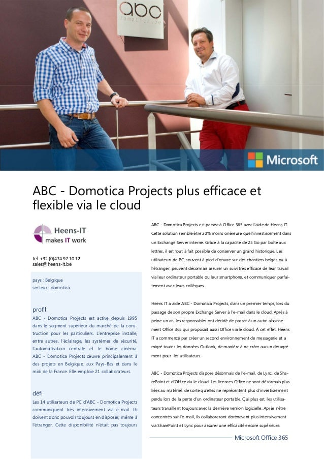 ABC - Domotica Projects plus efficace et flexible via le cloud ABC - Domotica Projects est passée à Office 365 avec l'aide...