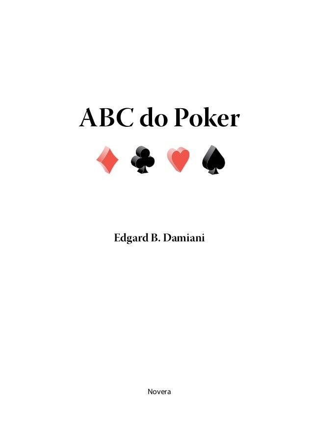 ABC do Poker  Edgard B. Damiani        Novera