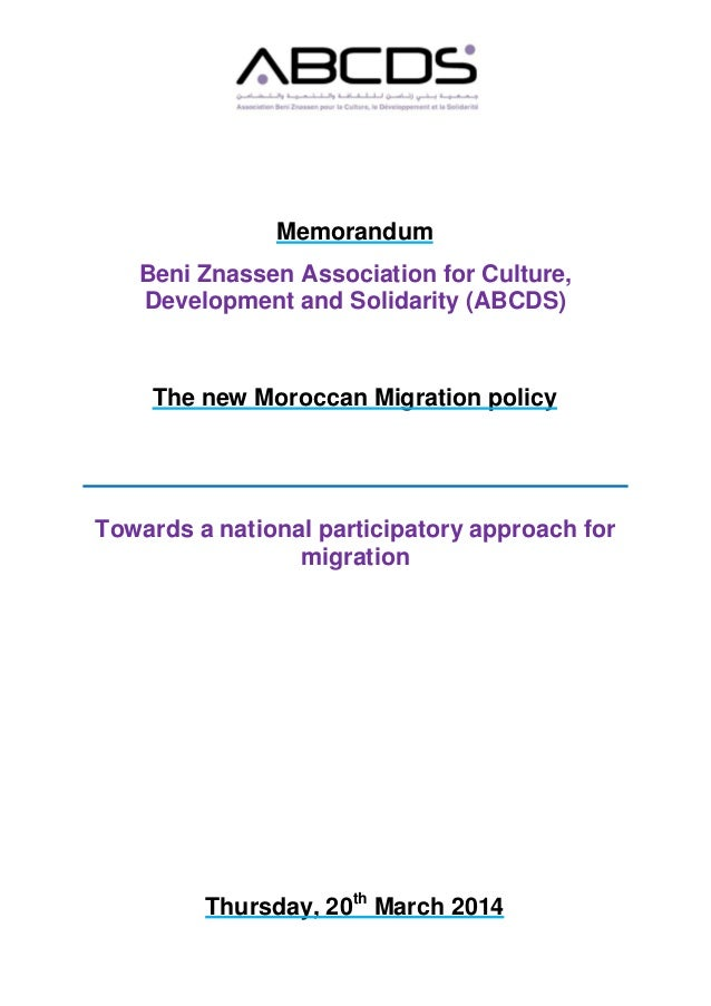 Memorandum Beni Znassen Association for Culture, Development and Solidarity (ABCDS) The new Moroccan Migration policy Towa...