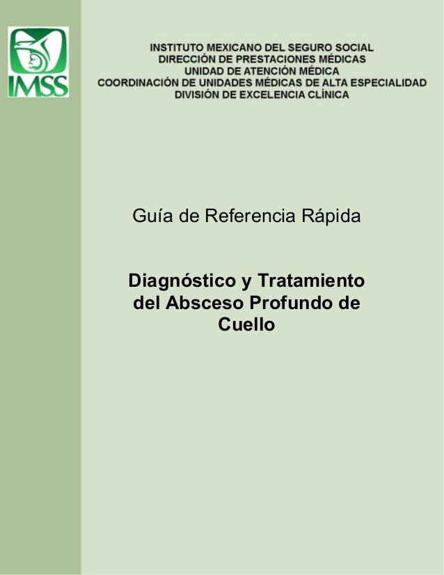 Guía de Referencia Rápida Diagnóstico y Tratamiento del Absceso Profundo de Cuello