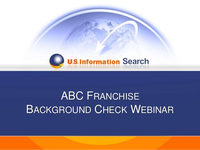 ABC Franchise Background Check Webinar