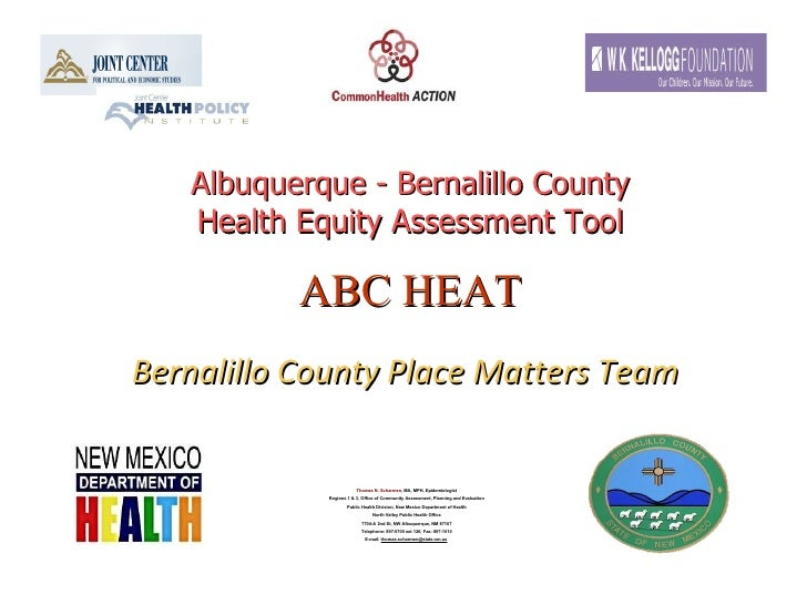 Albuquerque - Bernalillo County Health Equity Assessment Tool ABC HEAT   Bernalillo County Place Matters Team   Thomas N. ...