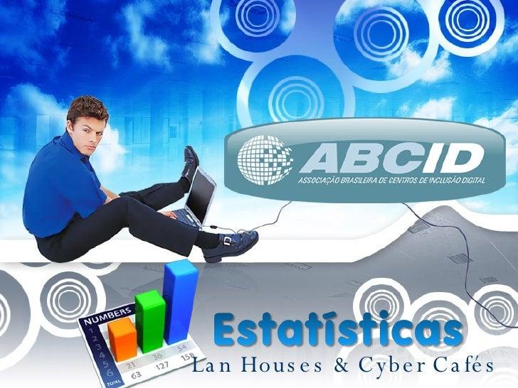 Lan Houses & Cyber Cafés