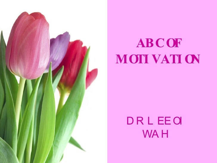ABC OF MOTIVATION DR LEE OI WAH