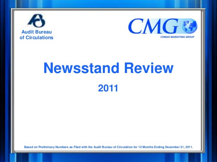 Audit Bureauof Circulations              Newsstand Review                                                  2011 Based on P...