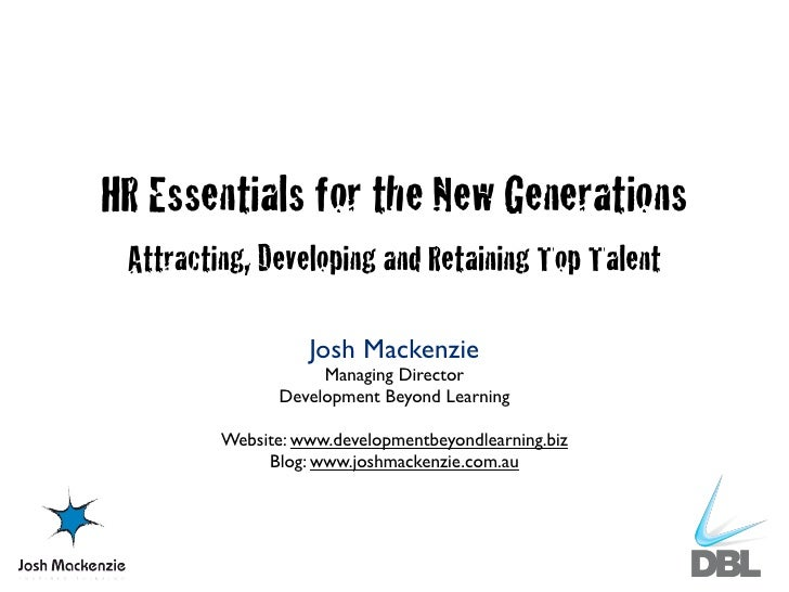 New Generations: Attracting, Developing and Retaining Top Talent