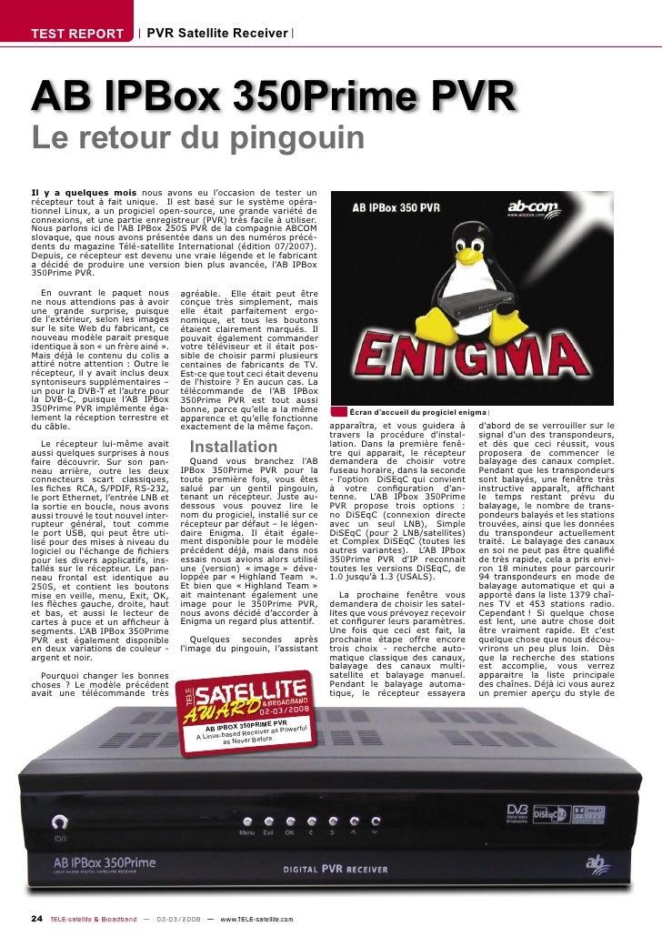 TEST REPORT                  PVR Satellite Receiver     AB IPBox 350Prime PVR Le retour du pingouin Il y a quelques mois n...