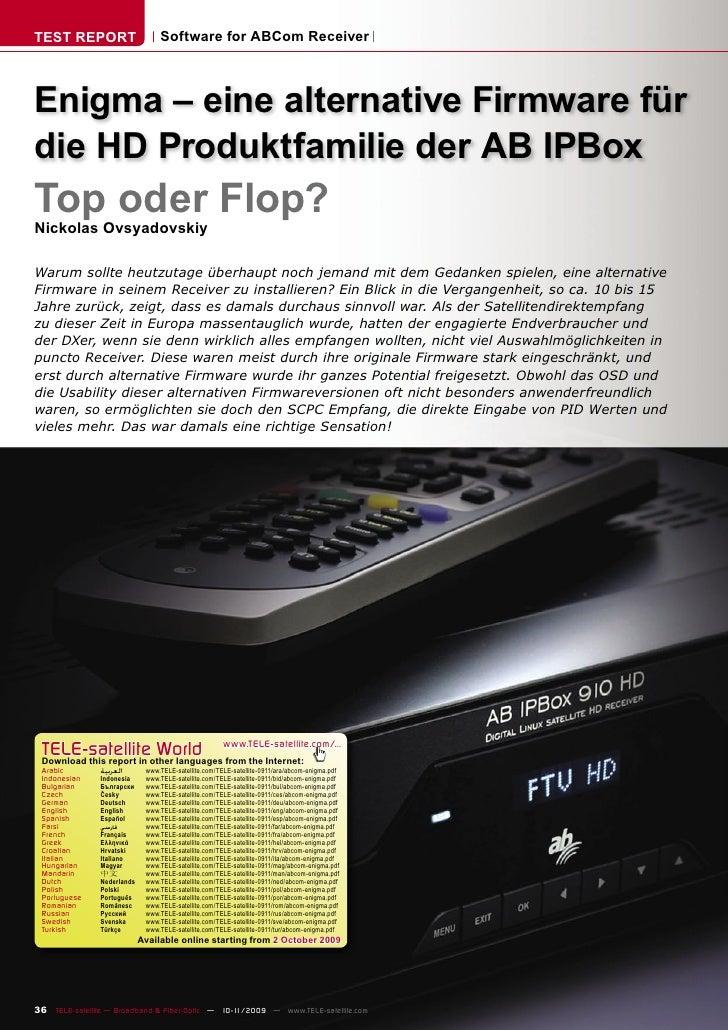 TEST REPORT                      Software for ABCom Receiver    Enigma – eine alternative Firmware für die HD Produktfamil...