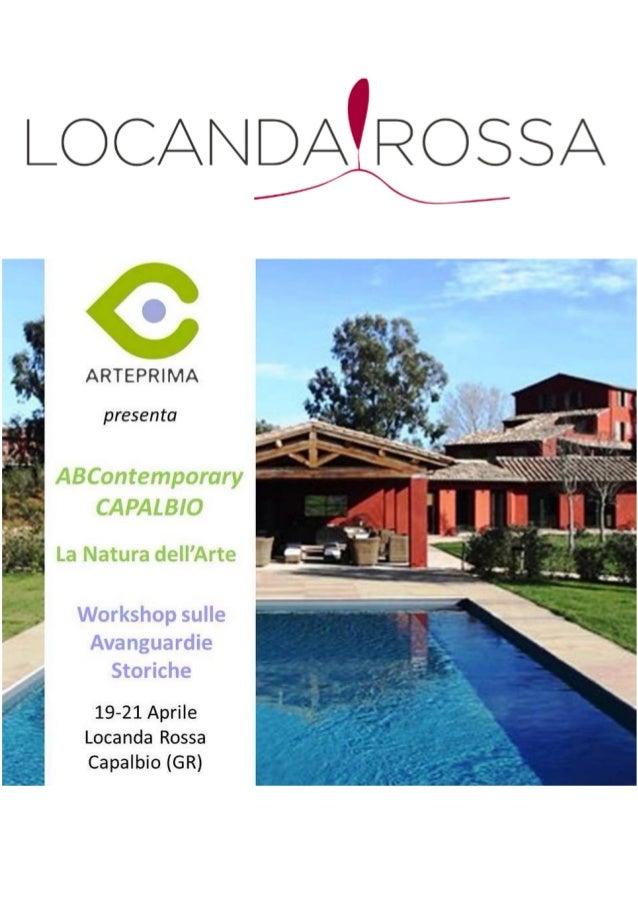 ABContemporary – The Update Meeting (in country)ARTEPRIMA, in collaborazione con Locanda Rossa, agriturismo di nuovagenera...