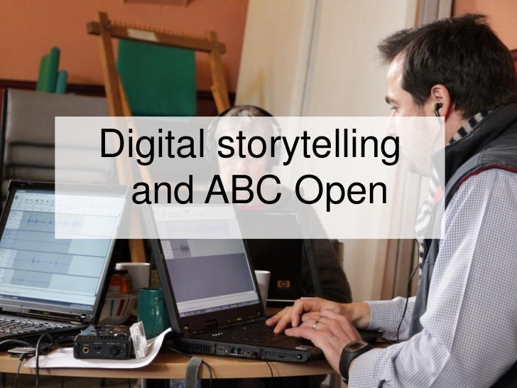 Digital storytelling and ABC Open