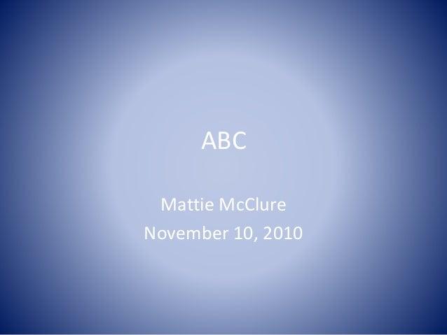 ABC Mattie McClure November 10, 2010