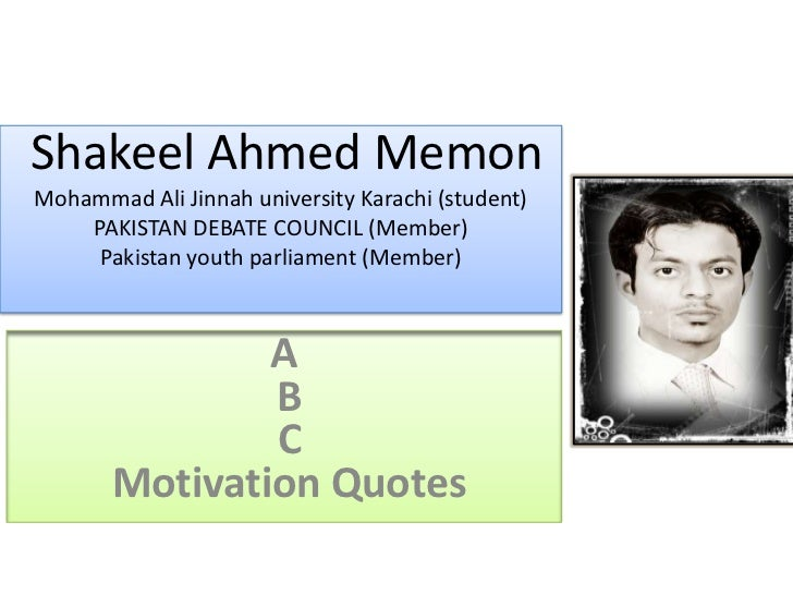 A b c quotes by shakeel ahmed memon