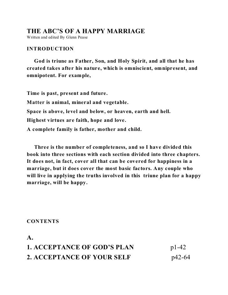 THE ABC'S OF A HAPPY MARRIAGE Written and edited By Glenn Pease  INTRODUCTION     God is triune as Father, Son, and Holy S...