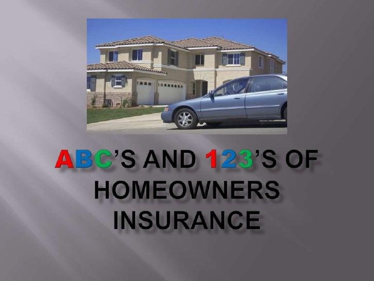 ABC'sand123'sofHomeownersInsurance<br />